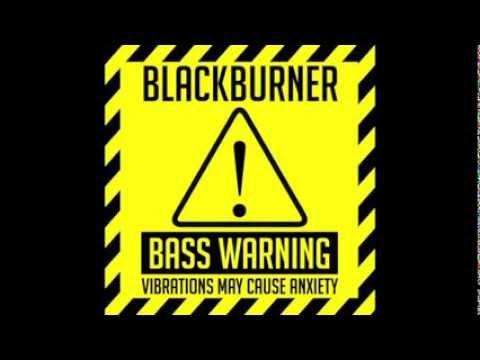 Download BlackBurner - The Heist (BassWarning!)