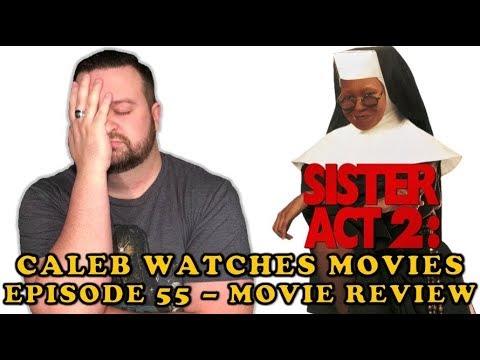 #55 - SISTER ACT 2: BACK IN THE HABIT MOVIE REVIEW