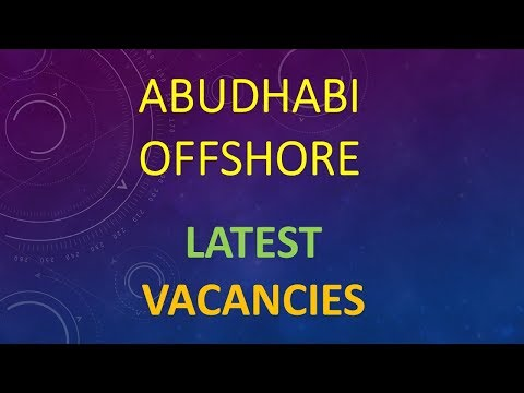 ABUDHABI OFFSHORE ROTATION JOBS LATEST VACANCIES