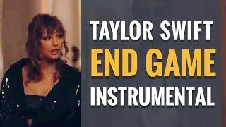 Taylor Swift - End Game ft. Ed Sheeran, Future - instrumental (2018 Remake)