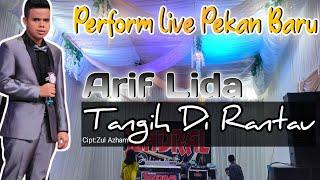 MERINDING!!! Arif Lida Membawakan Lagu Minang - Tangih Di Rantau - Jendral Live Music