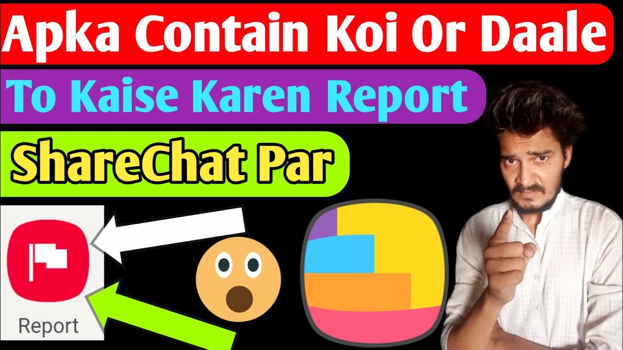 Aapka Contain Koi Or Apni Id Se Post Kare To Kya Karen ShareChat Par   How To Report In ShareChat