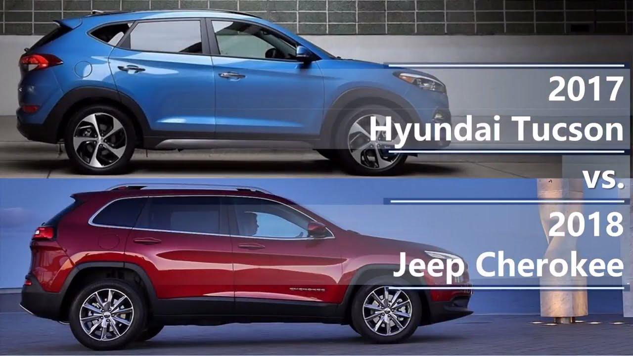 Tucson 2017 Vs Tucson 2018 >> 2017 Hyundai Tucson Vs 2018 Jeep Cherokee Technical Comparison