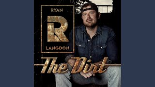 "Ryan Langdon Releases ""The Dirt"""