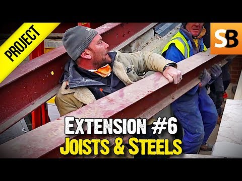 Building An Extension #6 - Joists And Steels