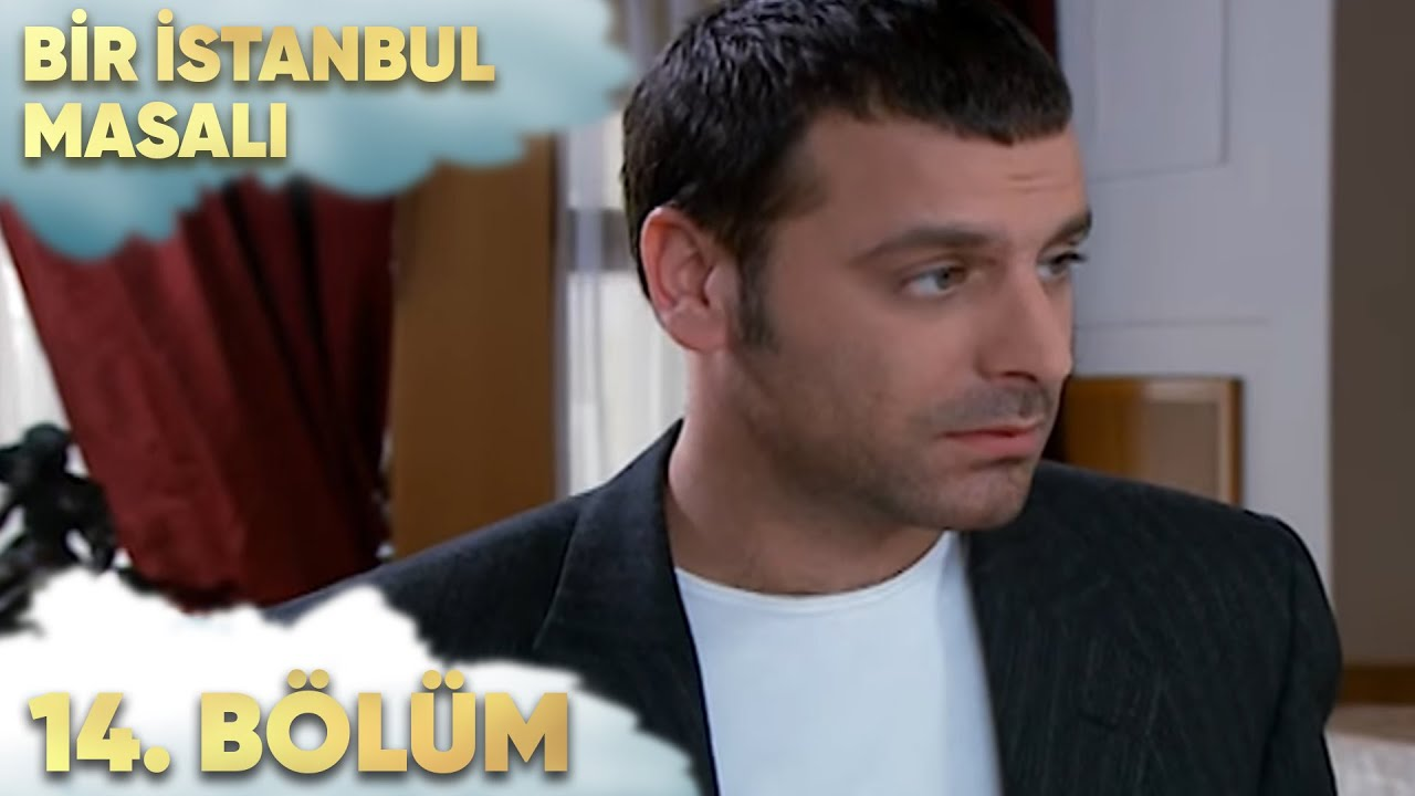 Bir İstanbul Masalı 14. Bölüm