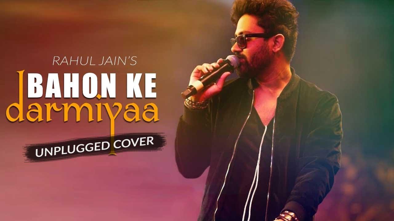 Bahon Ke Darmiya Unplugged Cover   Rahul Jain   Tune Lyrico