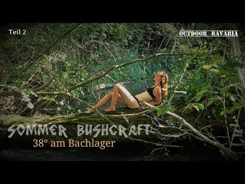 Sommerbushcraft am Bachlager 2.0 / 38° Die Luft brennt -Vanessa Blank - Teil 2 - 4K