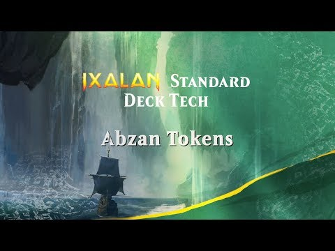 Ixalan Standard Deck Tech: Abzan Tokens