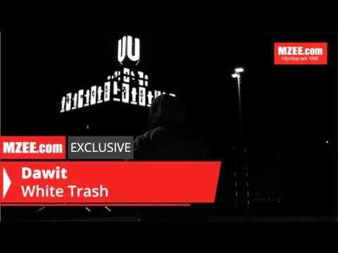 Dawit – White Trash (MZEE.com Exclusive Audio)