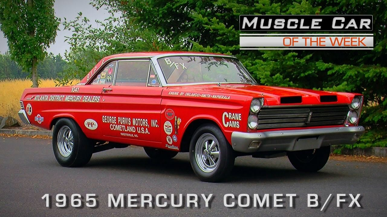 Muscle Car Of The Week Video Episode #120: 1965 Mercury Comet B/FX ...