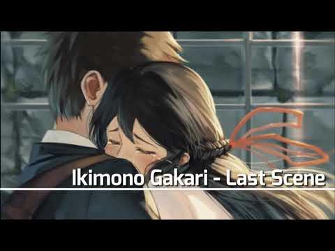 Ikimono Gakari - Last Scene [With Lyrics]
