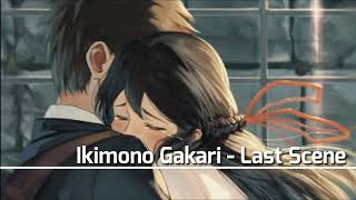 Gambar cover Ikimono Gakari - Last Scene [With Lyrics]