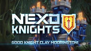 Goodnight Clay Morrington - LEGO NEXO KNIGHTS - Webisode 3