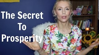 The Secret To Prosperity Of Money And All Good Things
