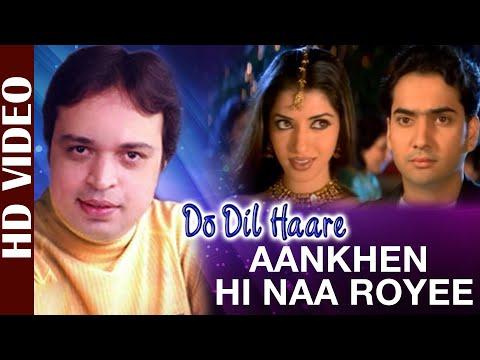 Na hai altaf raja song roi hi download aankh