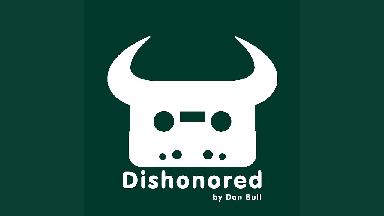 Dishonoured - Dan Bull  Shazam