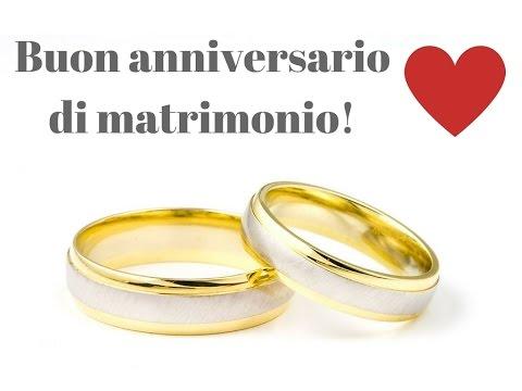 Anniversario Di Matrimonio Youtube.Buon Anniversario Di Matrimonio Youtube