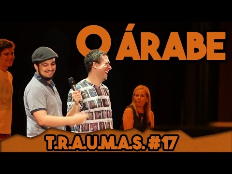 T.R.A.U.M.A.S. #17 - O ÁRABE EM PARIS (Rio de Janeiro, RJ)