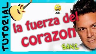Como tocar La fuerza del Corazon - Alejandro Sanz - Guitarra acordes