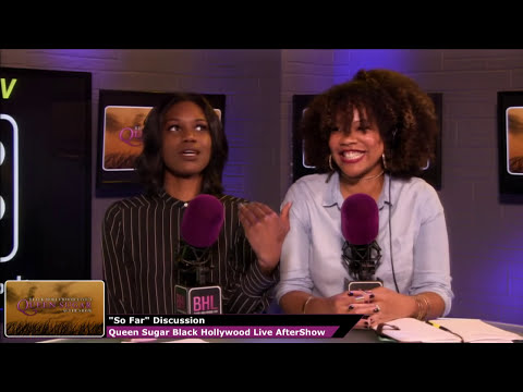 Queen Sugar Season 1 Episode 10 Review and Aftershow | Black Hollywood Live