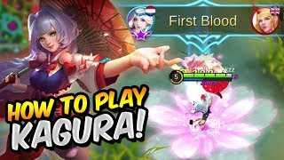 Mobile Legends In-Depth Guide: Kagura Tips & Tricks