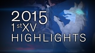 Riverview 1st XV Rugby Highlights 2015