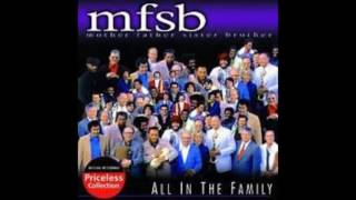 "MFSB (according to the ""clean"" interpretation, Mother Father Sister..."