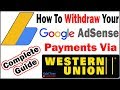 How to Withdraw Money from Adsense via Western Union | Complete Guide 2019