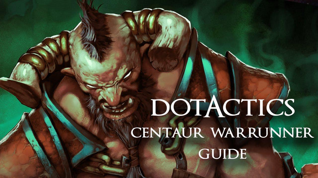 dota 2 centaur warrunner guide 6 81d youtube