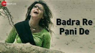 Badra Re Pani De | Dried Water | Saira Khan | Megha Shri Ram Daltan | Manu Rajeev