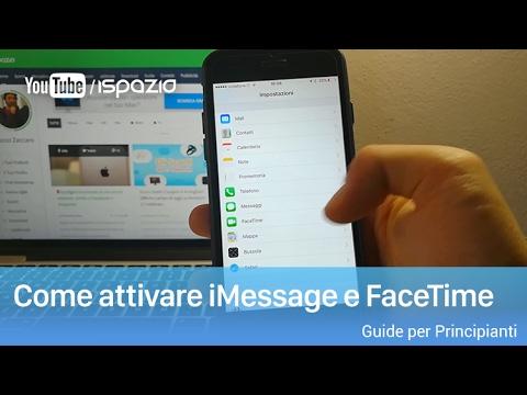 Come attivare iMessage e FaceTime   Guide per Principianti iSpazio #3