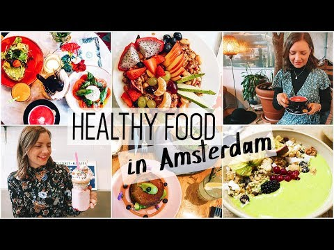 Healthy Food in Amsterdam » What I Ate
