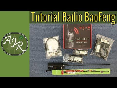 Tutorial Radio BaoFeng UV-82HP