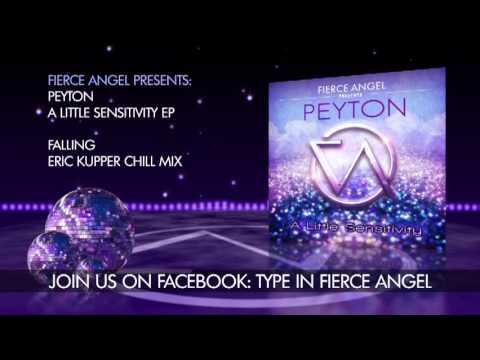 Peyton - Falling - Eric Kupper Chill Mix - Fierce Angel mp3