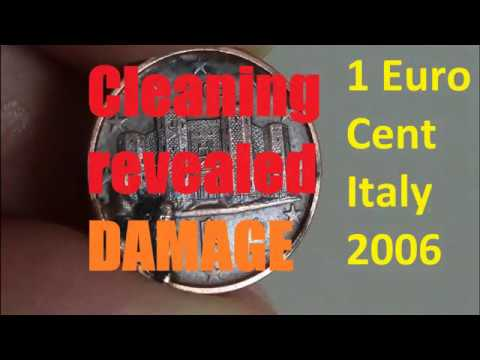 Cleaning 1 euro cent Italy 2006