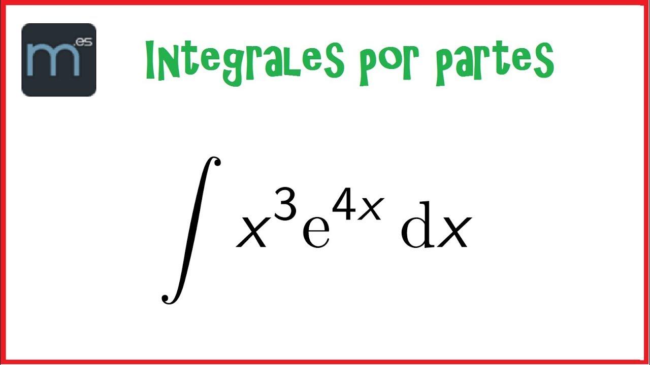 Integral Por Partes, Integrales