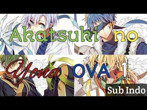 Akatsuki No Yona OVA 01 Sub Indo