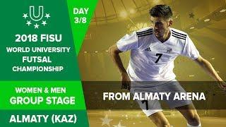 🔴  FUTSAL - 2018 FISU World University Championship - Group Stage Matches