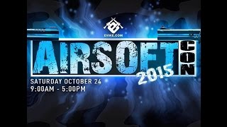 Airsoftcon 2015 teaser video - Airsoft Obsessed
