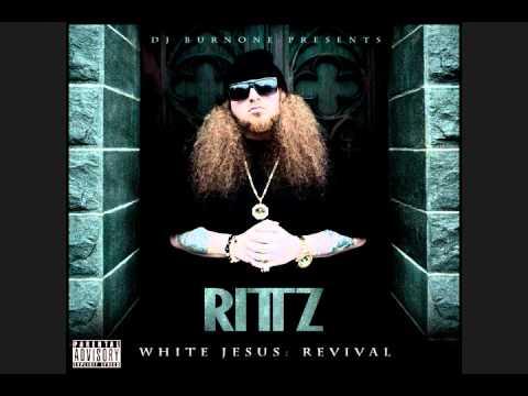 12) Rittz - Blowin my Mind | White Jesus Revival