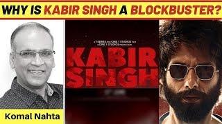 Kehet Kabir.... Yeh Hai Blockbuster! | Kabir Singh | Komal Nahta | Shahid Kapoor | Kiara Advani