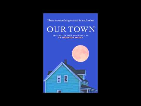 Our Town by Thorton Wilder Book Discussion Mr.Hamlin