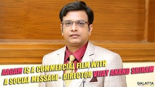Aagam is a commercial film with a social message - Director Vijay Anand Sriram