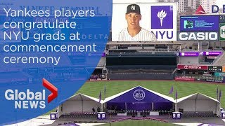 New York Yankees stars congratulate NYU grads at commencement