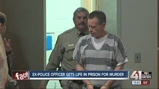 Former cop sentenced to life in prison