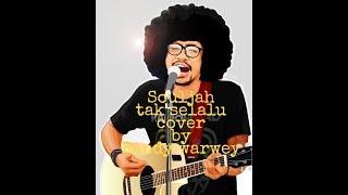 Randy Warwey - Souljah - Tak Selalu ( cover ) with Matahari Reggae