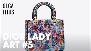 Discover Olga Titus's Creations for 'Dior Lady Art'