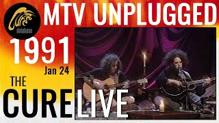 THE CURE - Live on MTV Unplugged - Jan 24, 1991 (1992 Re-broadcast)