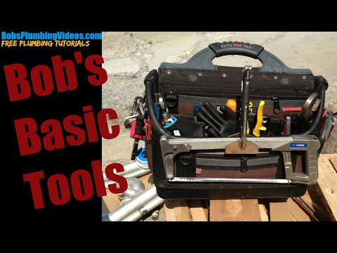 Best Tool Bag Ever /Bobs Basic Plumbing Tools